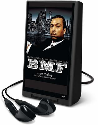 BMF: The Rise and Fall of Big Meech and the Black Mafia Family 9781441734648