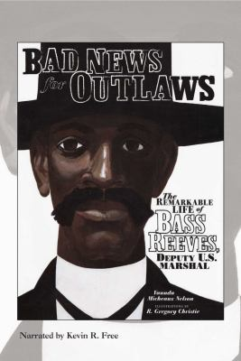 Bad News for Outlaws, 2 CDs [Complete & Unabridged Audio Work] 9781449806170