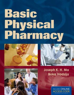 Basic Physical Pharmacy 9781449653347