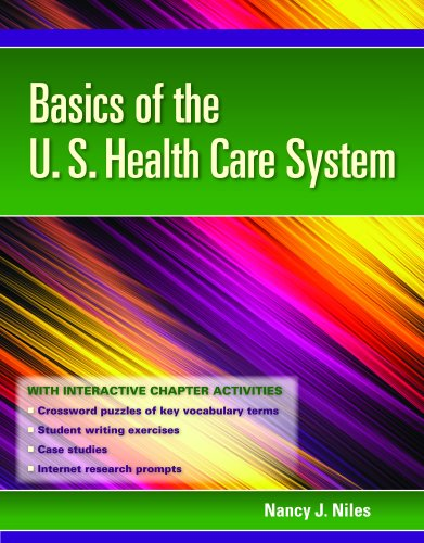 Basics of the U.S. Health Care System [With Access Code] 9781449615192