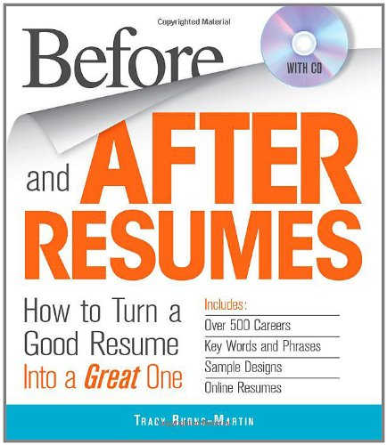 Before and After Resumes: How to Turn a Good Resume Into a Great One [With CDROM] 9781440525070
