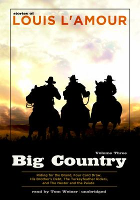 Big Country, Vol. 3: Stories of Louis Lamour 9781441734938