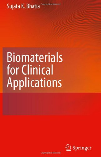 Biomaterials for Clinical Applications 9781441969194