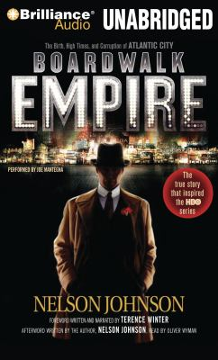 Boardwalk Empire: The Birth, High Times, and Corruption of Atlantic City 9781441866097