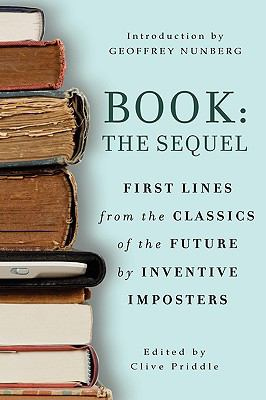 Book: The Sequel: First Lines from the Classics of the Future by Inventive Imposters 9781442996168