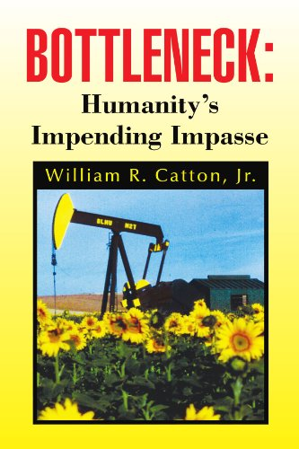 Bottleneck: Humanity's Impending Impasse 9781441522245