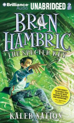 Bran Hambric: The Specter Key 9781441882561