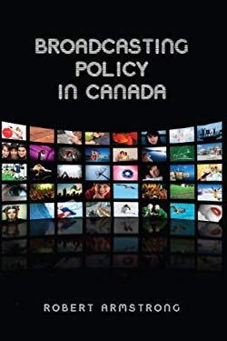 Broadcasting Policy in Canada 9781442610354