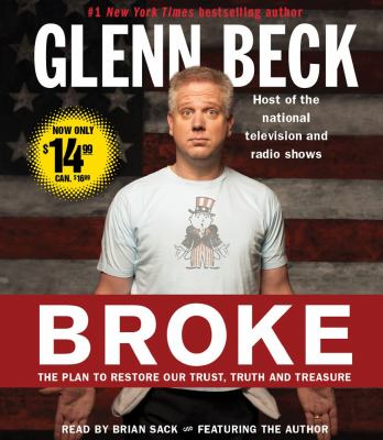 Broke: The Plan to Restore Our Trust, Truth and Treasure 9781442355644