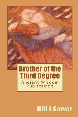 Brother of the Third Degree 9781449556013