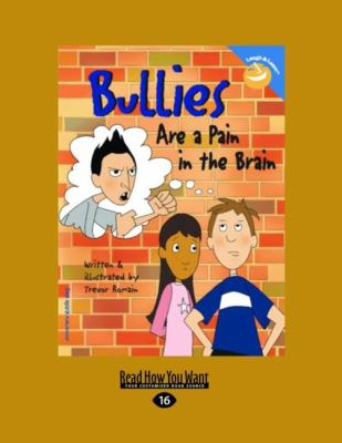 Bullies Are a Pain in the Brain (Easyread Large Edition) 9781442953635