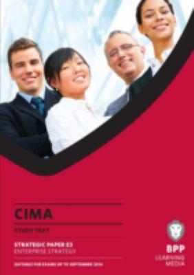 CIMA Enterprise Strategy: Study Text 9781445371283
