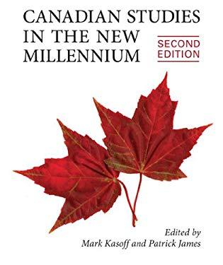 Canadian Studies in the New Millennium 9781442611740