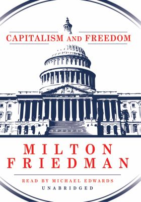 Capitalism and Freedom 9781441744258