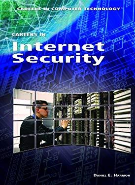 Careers in Internet Security 9781448813155