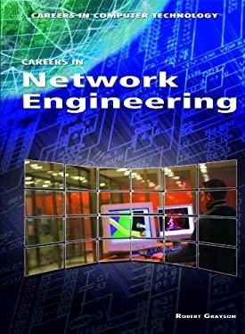Careers in Network Engineering 9781448813131