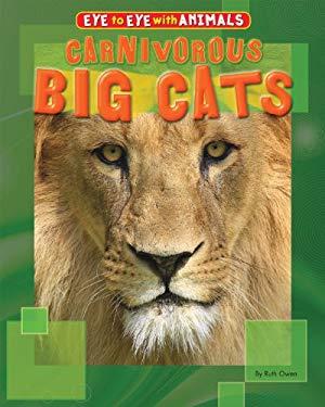Carnivorous Big Cats 9781448880690