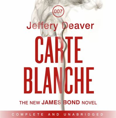 Carte Blanche: The New James Bond Novel 9781444721065