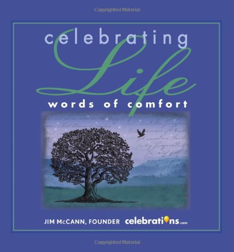 Celebrating Life: Words of Comfort 9781449406554