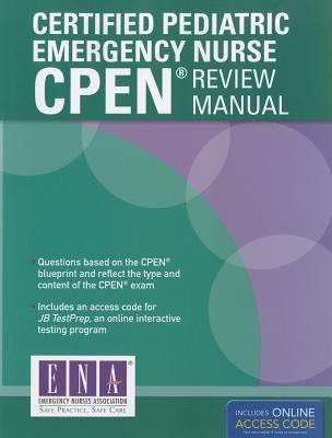 Certified Pediatric Emergency Nurse (Cpen) Review Manual 9781449646646
