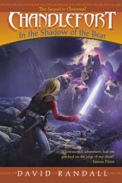 Chandlefort: In the Shadow of the Bear 9781442427419