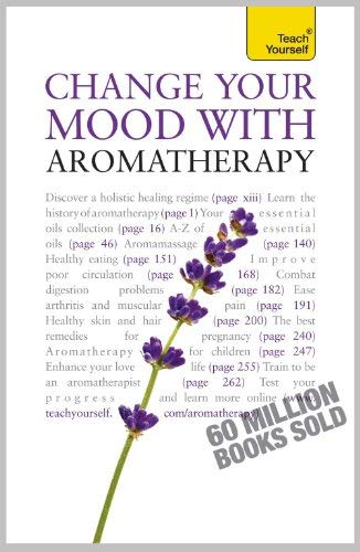 Change Your Mood with Aromatherapy 9781444101058