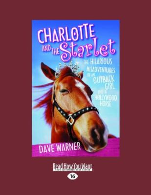 Charlotte and the Starlet (Easyread Large Edition) 9781442959088