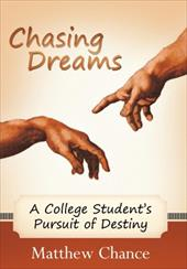 Chasing Dreams: A College Student's Pursuit of Destiny 17624620