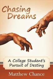 Chasing Dreams: A College Student's Pursuit of Destiny 17624621