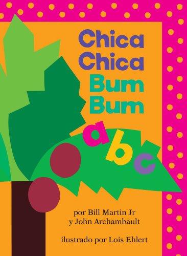 Chica Chica Bum Bum ABC = Chicka Chicka ABC 9781442422926