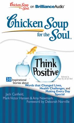 Chicken Soup for the Soul: Think Positive