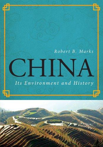 China: Its Environment and History 9781442212756