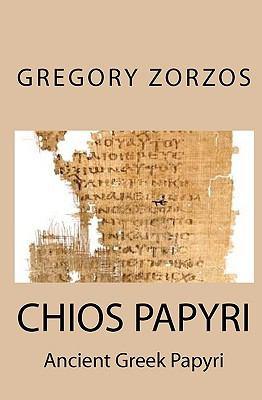 Chios Papyri 9781441420473