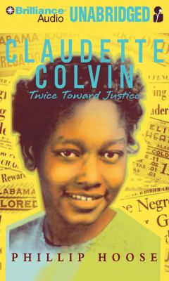 Claudette Colvin: Twice Toward Justice 9781441802361