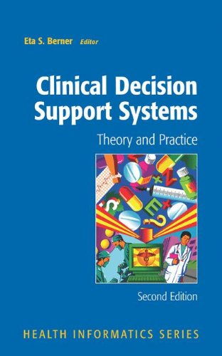 Clinical Decision Support Systems: Theory and Practice 9781441922236