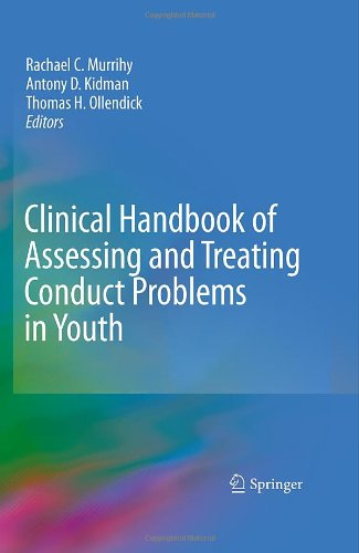 Clinical Handbook of Assessing and Treating Conduct Problems in Youth 9781441962959