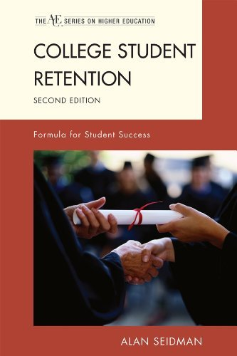 College Student Retention: Formula for Student Success 9781442212527