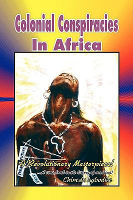 Colonial Conspiracies in Africa 9781441511829