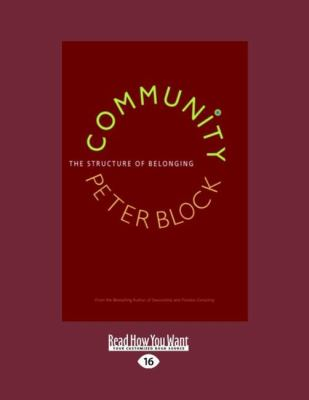 Community: The Structure of Belonging (Easyread Large Edition) 9781442964846