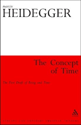 The Concept of Time: The First Draft of Being and Time 9781441105622