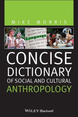 Concise Dictionary of Social and Cultural Anthropology 9781444366983