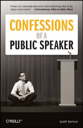 Confessions of a Public Speaker 9781449301958