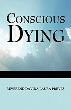 Conscious Dying 9781448947829