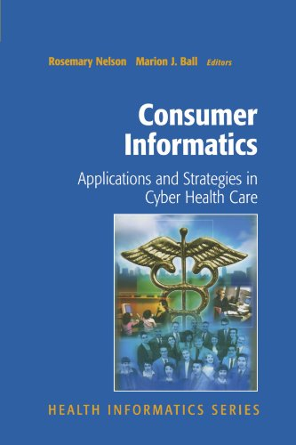 Consumer Informatics: Applications and Strategies in Cyber Health Care 9781441923363