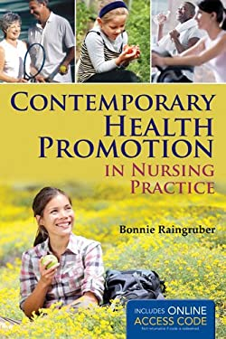 Contemporary Health Promotion in Nursing Practice 9781449697211