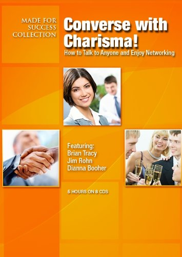Converse with Charisma!: Talk to Anyone and Enjoy Networking 9781441755476