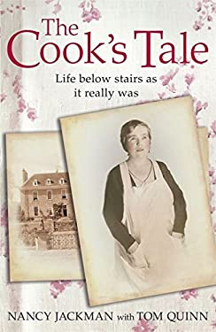 The Cook's Tale: Life Below Stairs as It Really Was 9781444735895