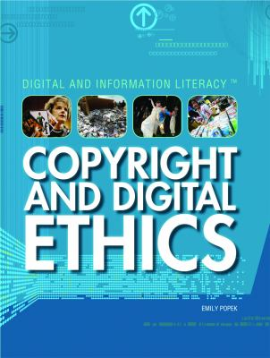 Copyright and Digital Ethics 9781448813230