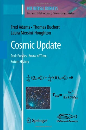 Cosmic Update: Dark Puzzles. Arrow of Time. Future History 9781441982933
