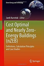 Cost Optimal and Nearly Zero-energy Buildings (nZEB): Definitions, Calculation Principles and Case Studies 21238954